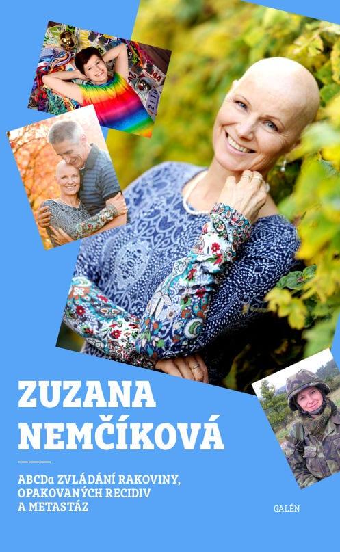 Zuzana Nemčíková: ABCDA ZVLÁDÁNÍ RAKOVINY, OPAKOVANÝCH RECIDIV A METASTÁZ
